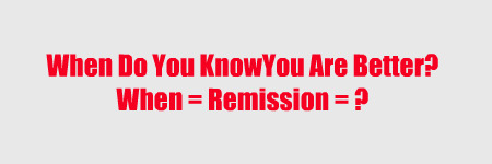 How do you know when you are getting better or into remission from ulcerative colitis?