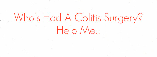 I am considering surgery to be completely cured of ulcerative colitis...