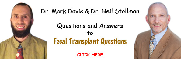 Fecal Microbiota Transplant Questions and Answers